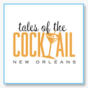 Tales of the Cocktail - New Orleans